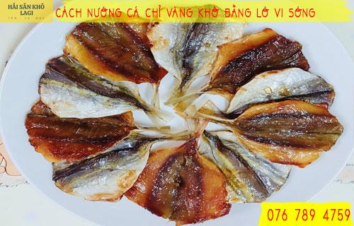 Cách nướng khô cá chỉ vàng bằng lò vi sóng an toàn