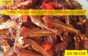 Hướng dẫn cách rim cá cơm khô chua ngọt cực ngon