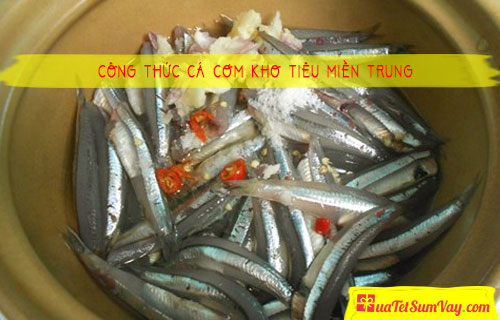 Công thức cá cơm kho tiêu miền trung