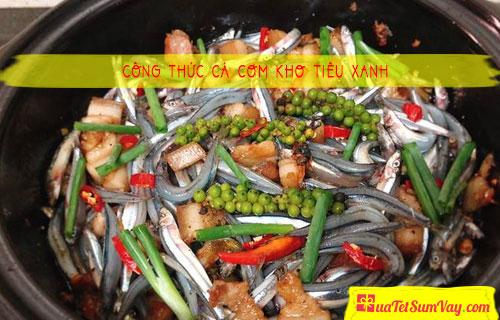 Công thức cá cơm kho tiêu xanh