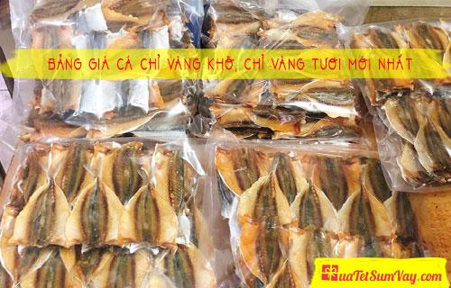 Bảng giá cá chỉ vàng