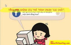 """Tổng hợp những câu thả thính Crush """"CỰC CHẤT"""""""