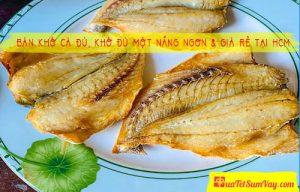 Khô cá đù ngon - giá rẻ TPHCM