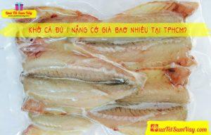 Giá khô cá đù 1 nắng tại TPHCM